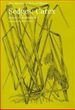 Sedges : Carex, Mohlenbrock, Robert H., 0809320746