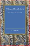 A Book of French Verse : From Marot to Mallarmé, , 1107450748
