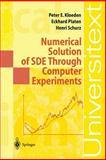 Numerical Solution of SDE Through Computer Experiments, Kloeden, Peter E. and Platen, Eckhard, 3540570748