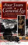 Four Years with General Lee 9780253210746