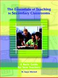 The Essentials of Teaching in Secondary Classrooms, Mitchell, M. Grace, 0130990744