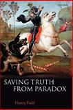 Saving Truth from Paradox, Field, Hartry, 0199230749