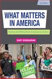 What Matters in America, Gary Goshgarian, 0205230741