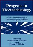 Progress in Electrorheology : Science and Technology of Electrorheological Materials, , 0306450747