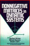 Nonnegative Matrices in Dynamic Systems, Berman, Abraham and Neumann, Michael, 0471620742