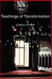 Teachings of Transformation, Jeffrey Antman, 0595160743