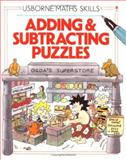 Adding and Subtracting Puzzles, R. Gee and Karen Bryant-Mole, 0746010745