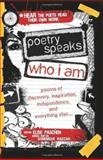 Poetry Speaks Who I Am, Elise Paschen and Dominique Raccah, 1402210744
