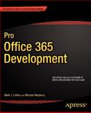 Pro Office 365 Development, Collins, Mark J. and Mayberry, Michael, 1430240741