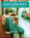 The Adolescent : Development, Relationships, and Culture, Rice, F. Philip and Dolgin, Kim Gale, 0205530745
