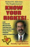 Know Your Rights, Richard M. Alderman, 0891230742