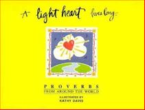 A Light Heart Lives Long, Davis, Kathy, 1562450743