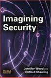 Imagining Security, Wood, Jennifer and Shearing, Clifford, 1843920743