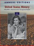 United States History Vol. 2 : Reconstruction Through the Present, Maddox, Robert, 007805074X