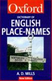 A Dictionary of English Place-Names, Mills, A. D., 0192800744