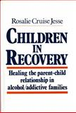 Children in Recovery, Jesse, Rosalie Cruise, 0393700747