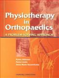 Orthopaedics : A Problem Solving Approach for Physiotherapists, Percival, K. and Coutts, Fiona J., 0443050740
