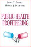 Public Health Profiteering 9780765800749