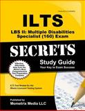 ILTS LBS II Multiple Disabilities Specialist (160) Exam Secrets Study Guide : ILTS Test Review for the Illinois Licensure Testing System, ILTS Exam Secrets Test Prep Team, 1627330747
