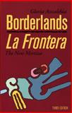 Borderlands/la Frontera, Third Edition 3rd Edition
