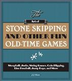 The Art of Stone Skipping and Other Fun Old-Time Games, Jayne Jaudon Ferrer, 1936140748