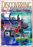 Discovering Hong Kong's Cultural Heritage, Lim, Patricia Pui Huen, 0195900758