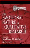 The Emotional Nature of Qualitative Research 9780849320750