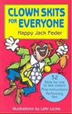 Clown Skits for Everyone, Happy Jack Feder, 0916260755