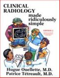 Clinical Radiology Made Ridiculously Simple, Ouellette, Hugue and Tetreault, Patrice, 0940780755