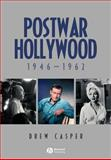 Postwar Hollywood : 1946-1962, Casper, Drew, 1405150750