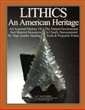 LITHICS an American Heritage, F. Crawford, 148108075X