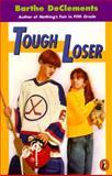 Tough Loser, Barthe DeClements, 0140370757