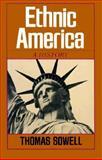 Ethnic America, Thomas Sowell, 0465020755