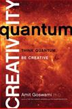 Quantum Creativity, Amit Goswami, 1401940757