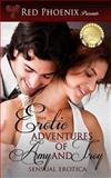 The Erotic Adventures of Amy and Troy: Sensual Erotica, Red Phoenix, 1479190756