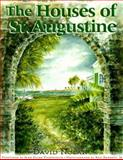 The Houses of St. Augustine, David Nolan, 1561640751