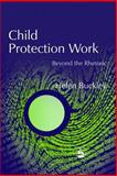Child Protection Work 9781843100751