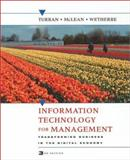Information Technology for Management : Transforming Business in the Digital Economy, Turban, Efraim and McLean, Ephraim R., 0471400750