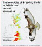 The New Atlas of Breeding Birds in Britain and Ireland, 1988-1991, David W. Gibbons and James B. Reid, 0856610755