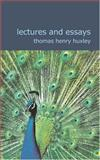 Lectures and Essays, Thomas Henry Huxley, 1434600750