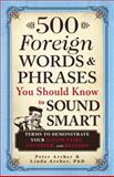 500 Foreign Words and Phrases, Peter Archer and Linda Archer, 1440540756