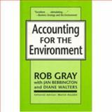 Accounting for the Environment : Green Accounting, Gray, Rob and Bebbington, Jan, 155876075X