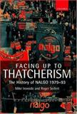 Facing up to Thatcherism : The History of NALGO 1979-1993, Ironside, Mike and Seifert, Roger V., 0199240752