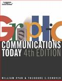 Graphic Communications Today, Ryan, William E. and Conover, Theodore E., 0766820750