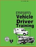 Emergency Vehicle Driver Training, Federal Emergency Management Agency and U.S. Fire Administration, 1484190750