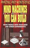 Mind Machines You Can Build, Stine, G. Harry, 1560870753