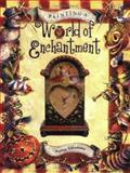 Painting a World of Enchantment, Bobbie Takashima, 1581800754