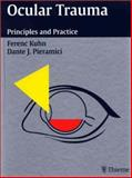 Ocular Trauma : Principles and Practice, Kuhn, Ferenc and Pieramici, Dante J., 1588900754