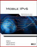 Mobile IPv6 : Protocols and Implementation, Li, Qing and Jinmei, Tatuya, 012375075X