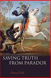 Saving Truth from Paradox, Field, Hartry, 0199230757